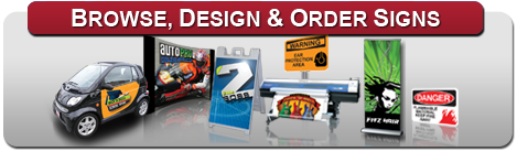 Browse, Design & Order Signarama Signs